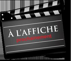 A L'AFFICHE ….