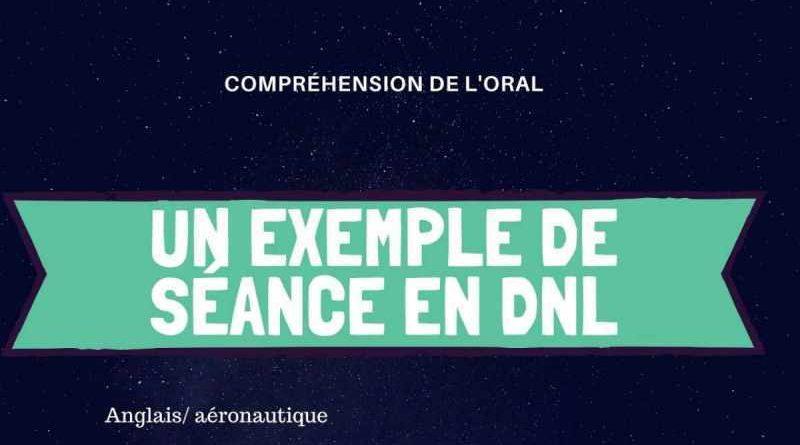Séance en DNL