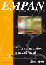 Revue EMPAN «Professionnalisation et travail social»